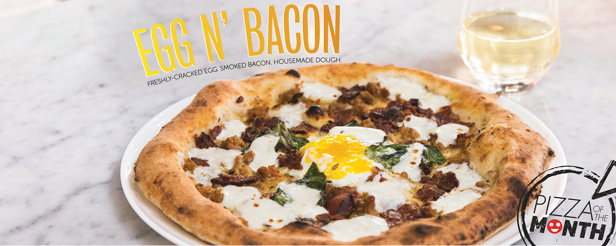 April Pizza of the Month, Egg n Bacon